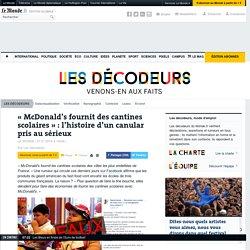 «McDonald's fournit des cantines scolaires»: l'histoire d'un canular pris au sérieux