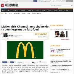 McDonald's Channel : une chaine de tv pour le géant du fast-food