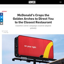 McDonald's Crops the Golden Arches to Direct You to the Closest Restaurant