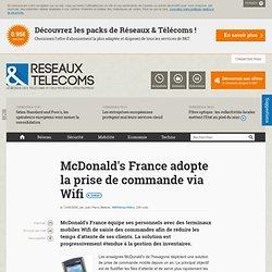 McDonald's France adopte la prise de commande via Wifi - Actualités RT Wifi/Wimax/Wibro