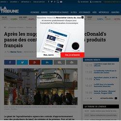"""Après les nuggets """"100% France"""", McDonald's passe des contrats pour trois autres produits français"""