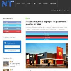 McDonald's prêt à déployer les paiements mobiles en 2017