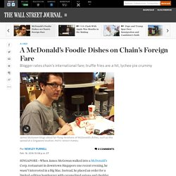 A McDonald's Foodie Dishes on Chain's Foreign Fare
