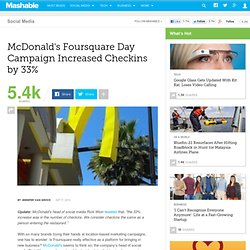McDonald's Foursquare Day Campaign Brought in 33% More Foot Traffic