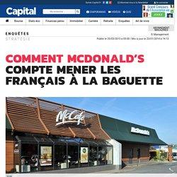 Comment McDonald's compte mener les Français à la baguette