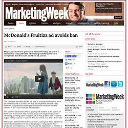 McDonald's Fruitizz ad avoids ban