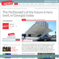 The McDonald's of the future is here (well, in Georgia) today