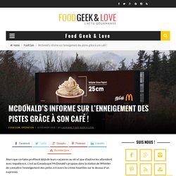 McDonald's informe sur l'enneigement des pistes grâce à son café
