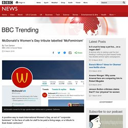 McDonald's Women's Day tribute labelled 'McFeminism'