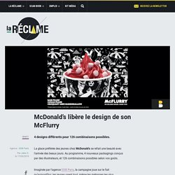 McDonald's libère le design de son McFlurry