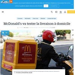 McDonald's va tester la livraison à domicile - Le Parisien