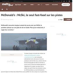 McDonald's : McSki, le seul fast-food sur les pistes