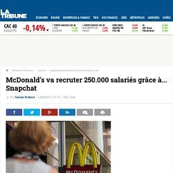 McDonald's va recruter 250.000 salariés grâce à... Snapchat