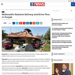 McDonald's Restarts Delivery and Drive-Thru in Punjab
