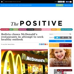 Bolivia closes McDonald's restaurants in attempt to seek healthy outlook