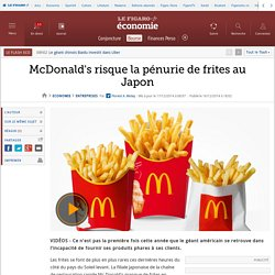 McDonald's risque la pénurie de frites au Japon