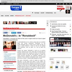 """McDonald's : le """"Ronaldexit"""" - Chroniques"""