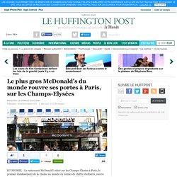 Le plus gros McDonald's du monde rouvre ses portes à Paris, sur les Champs-Elysées