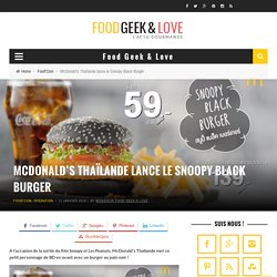McDonald's Thaïlande lance le Snoopy Black Burger