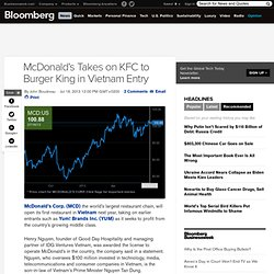 McDonald's Takes on KFC to Burger King in Vietnam Entry