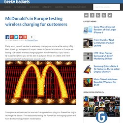 McDonald's in Europe testing wireless charging for customers