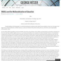 MOOCs and the McDonaldization of Education – George Ritzer