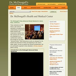 McDougall Program Advanced Study Weekend (3-day program in Santa Rosa, CA