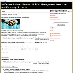 McEarney Business Partners Bullshit Management Associates and Company of course