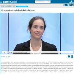 Kathryn McFarland, Xerfi Global - L'industrie mondiale de la logistique - Global
