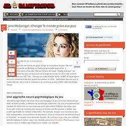 Jane McGonigal : Changer le monde grâce aux jeux