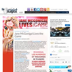 Jane McGonigal Lives the Game