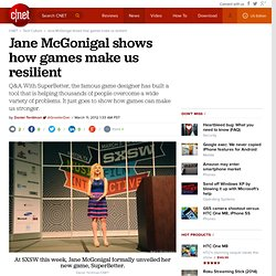 Jane McGonigal shows how games make us resilient