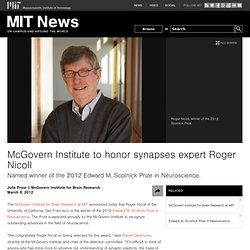 mcgovern-institute-roger-nicoll-scolnick.html#.T1nNPoCdevA