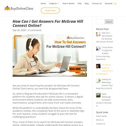 Where Can I Find McGraw Hill Connect Answers Online?