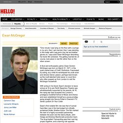 Ewan McGregor profile: news, photos, style, videos and more – HELLO! Online