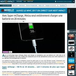 Avec Super mCharge, Meizu veut entièrement charger une batterie en 20 minutes