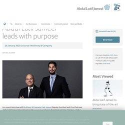 Abdul Latif Jameel leads with purpose
