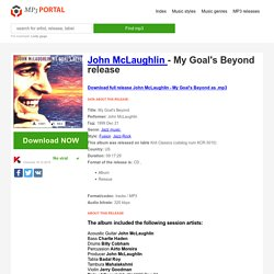 [mp3] John McLaughlin - My Goal's Beyond listen to all release completely in mp3 impossible, download release album mp3 impossible too