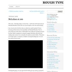 McLuhan at 100
