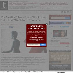 The McMindfulness Craze: The Shadow Side of the Mindfulness Revolution