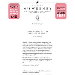 McSweeney's Internet Tendency: First Drafts of the Parables of Jesus.