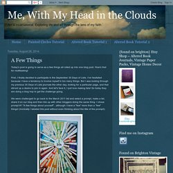 Me, With My Head in the Clouds: A Few Things
