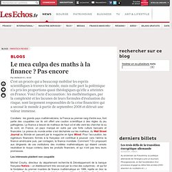 Le mea culpa des maths à la finance ? Pas encore - Blogs ParisTech Review