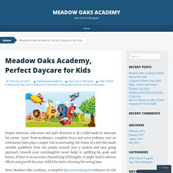 Meadow Oaks Academy, Perfect Daycare for Kids