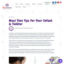 Meal Time Tips For Your Infant & Toddler