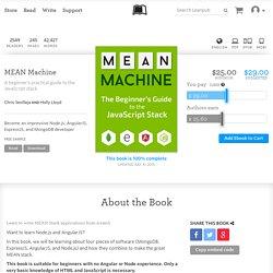 MEAN Machine by Chris Sevilleja et al.