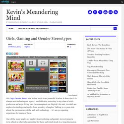 Girls, Gaming and Gender Stereotypes