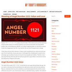 Meaning of Angel Number 1121: Value and Love - My Today's Horoscope