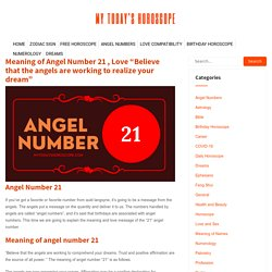 """Meaning of Angel Number 21 , Love """"Believe that the angels are working to realize your dream"""" - My Today's Horoscope"""