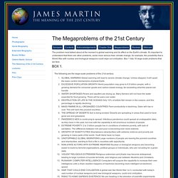 James Martin - Book: The Meaning of the 21st Century - The Megaproblems of the 21st Century
